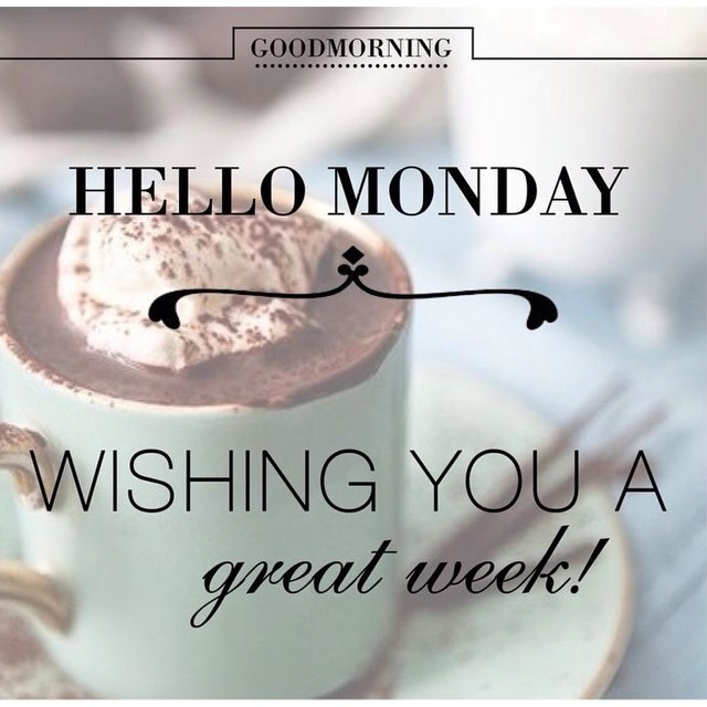 Image result for start off your week great