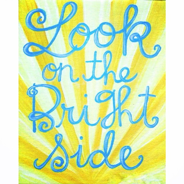 Look on the bright side…there is good in everything☀️