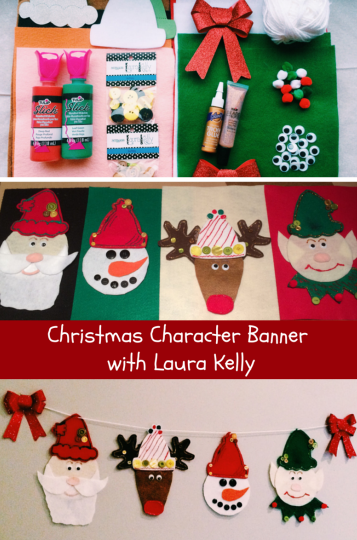 Christmas Character Banner with Laura Kelly