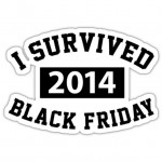 Congrats to all the Black Friday survivors!