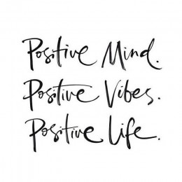Positive thinking leads to a positive life