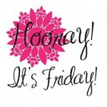 Happy Friday! What are your weekend plans?
