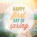 Winter is officially over, Happy First Day of Spring!