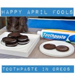 Happy April Fools! Ever try toothpaste in Oreos? Yum!