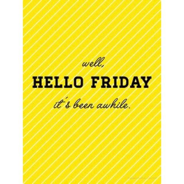 Finally Friday