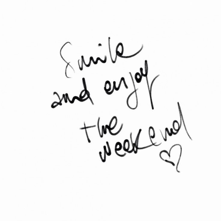 172665-Smile-And-Enjoy-The-Weekend