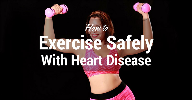 exercise safely with heart disease