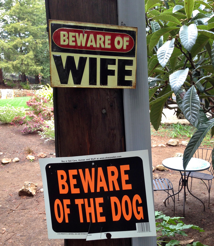 Front Of Your Home beware signs