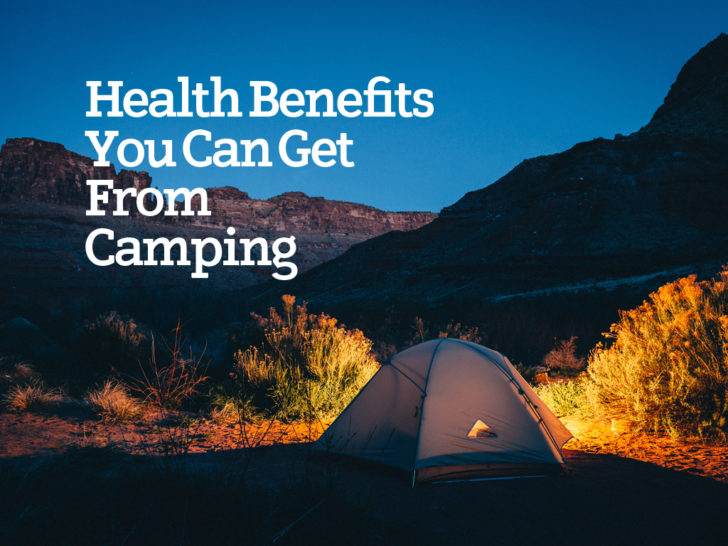 Health Benefits You Can Get from Camping