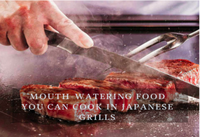 Mouth-Watering Food You Can Cook In Japanese Grills