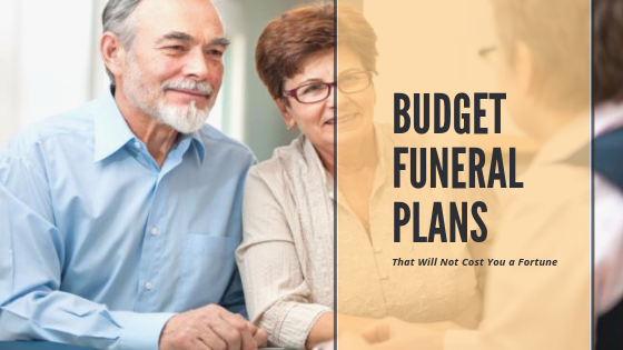Budget Funeral Plans That Will Not Cost You a Fortune