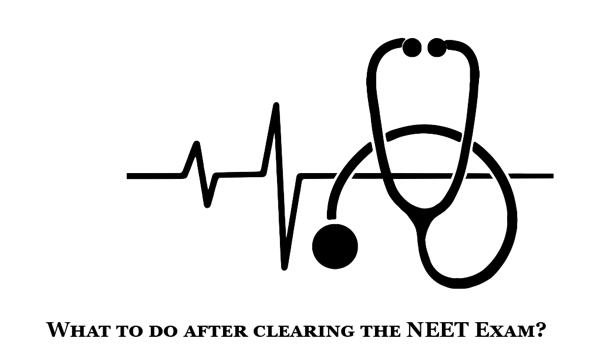 What to do after clearing the NEET Exam?