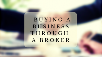 3 Tips When Buying A Business Through A Broker