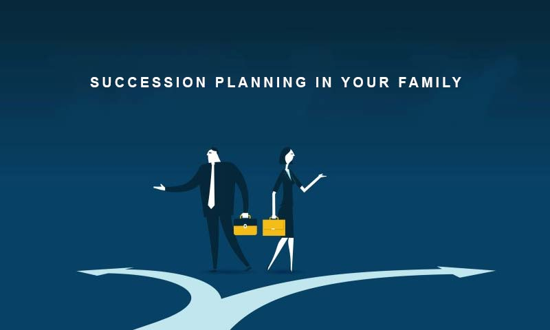 Succession Planning in Your Family