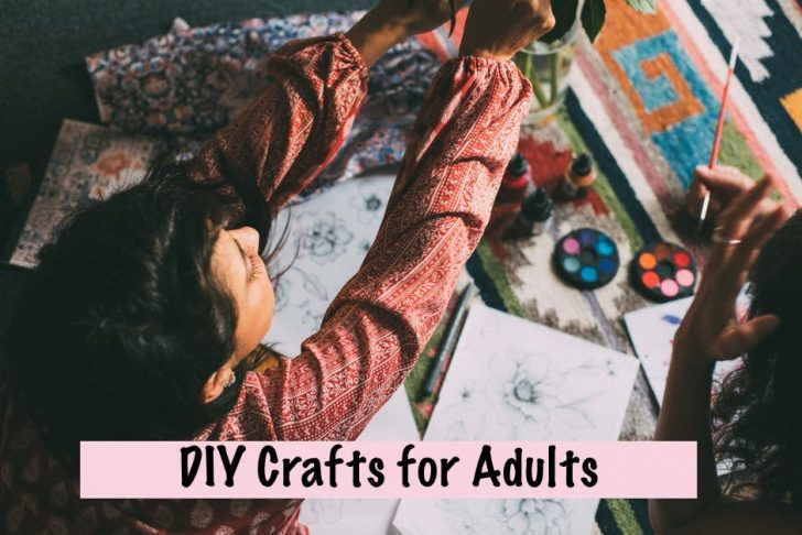 DIY Crafts for Adults Relieve Stress – 5 Top Crafts for Adults