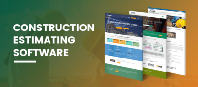Top Reasons Why You Should Consider Using a Construction Estimating Software