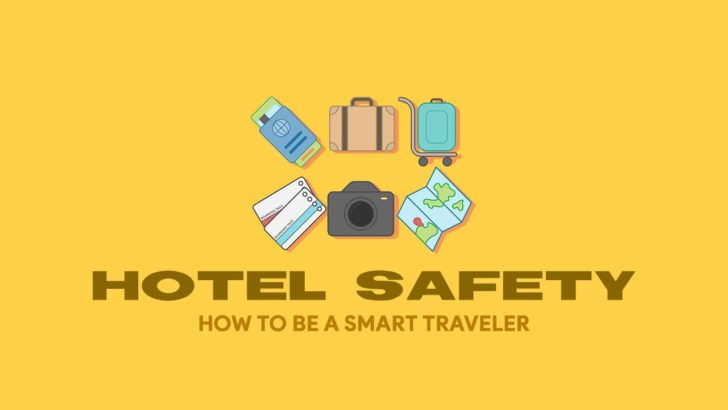 8 Hotel Safety Tips: Are Your Things Safe From Sticky Fingers?