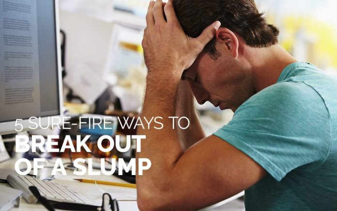 You Break Out of a Slump